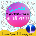 Free Speech Therapy Homework Sample by Tween Speech Therapy