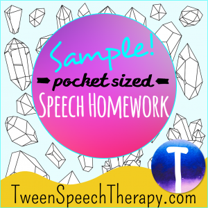 Tween Speech Therapy Homework Sample