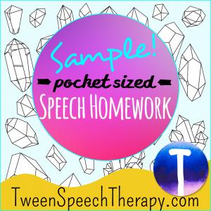 Tween Speech Therapy Homework Sample