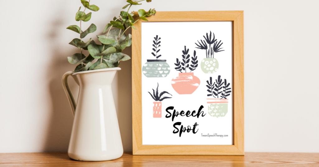 Speech Room Poster: Speech Spot by Tween Speech Therapy