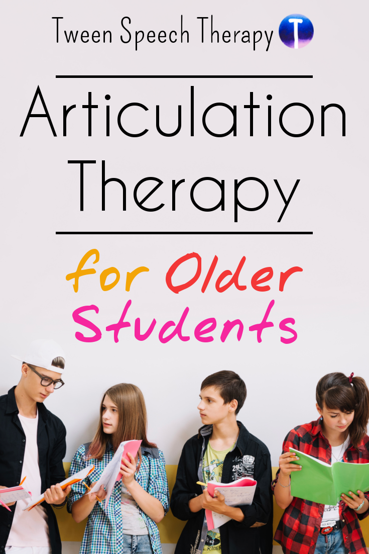 Articulation Therapy for Older Students