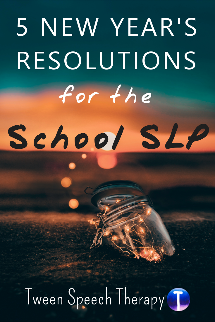 Five New Year's Resolutions for the School SLP