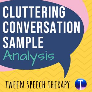Cluttering Conversation Sample Analysis