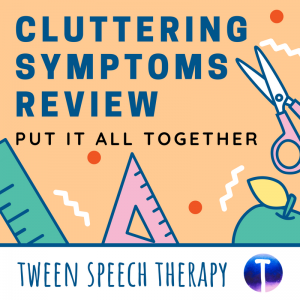 Cluttering Symptoms Review