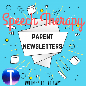 Speech parent newsletters