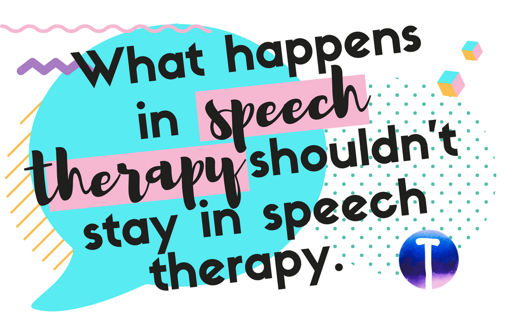 Tween Speech Therapy: What happens in speech therapy shouldn't stay in speech therapy