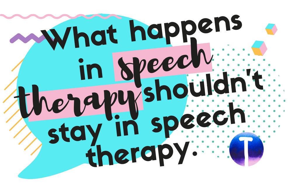 Tween Speech Therapy: What happens in speech therapy shouldn't stay in speech therapy