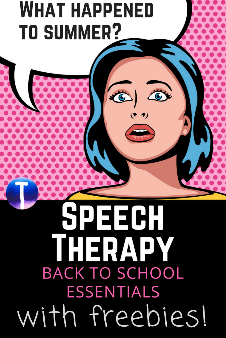 Speech Therapy Back to School Essentials (With Freebies)