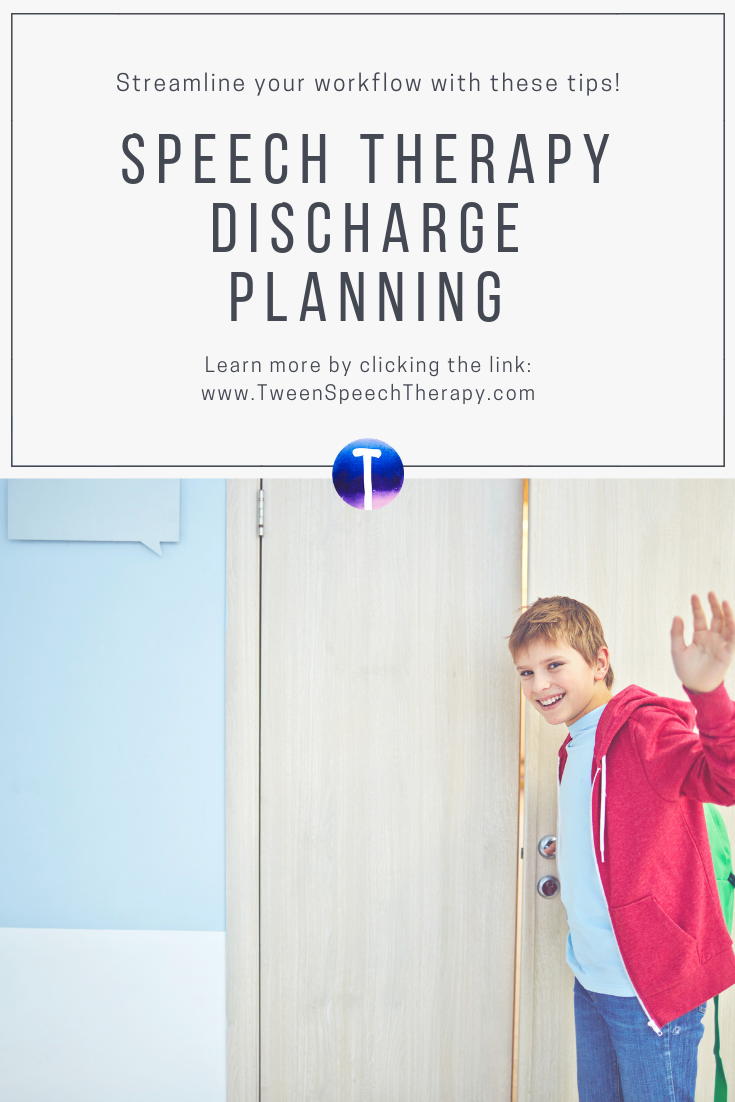 Speech Therapy Discharge Planning