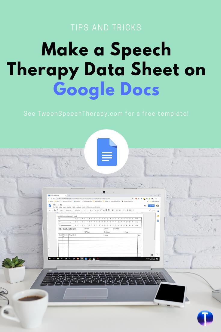 Make a Speech Therapy Data Sheet on Google Docs