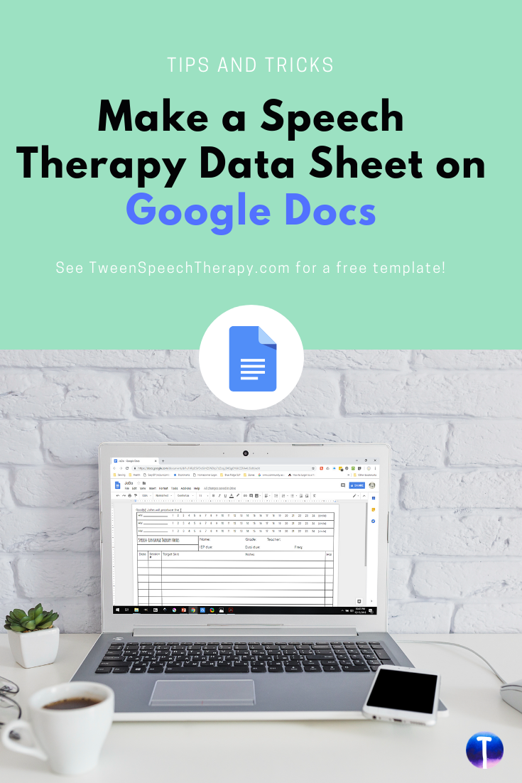 Make a Speech Therapy Data Sheet on Google Docs