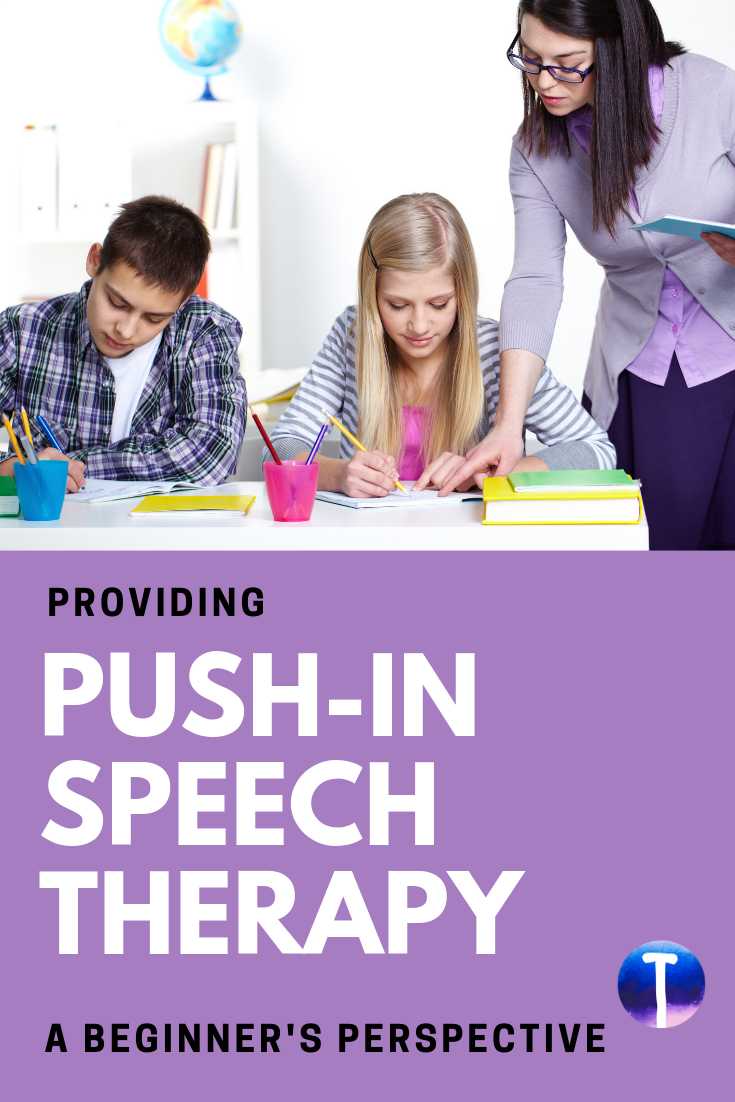 Push-In Speech Therapy: A Beginner's Perspective